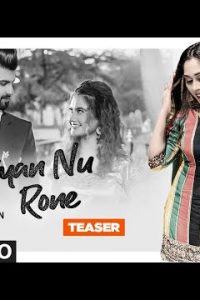 Akhiyan Nu Rone punjabi song  Lyrics –Afsana Khan