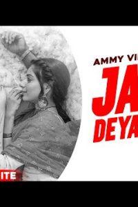 Jaan Deyan Ge punjabi song  Lyrics –Ammy Virk