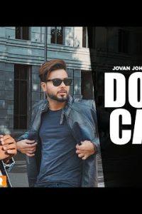 Don't Care punjabi song  Lyrics –Jovan Johal ft. Khan Bhaini