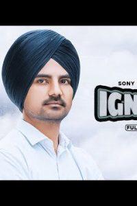 Ignore punjabi song  Lyrics – Sony Dhaliwal