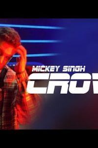 CROWD punjabi song  Lyrics –Mickey Singh