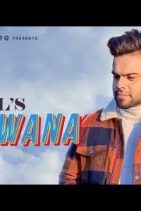 DEEWANA punjabi song  Lyrics –AKHIL