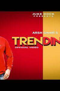 Trending punjabi song  Lyrics – Arsh Gahir