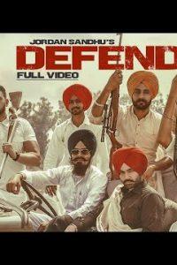 Defend punjabi song  Lyrics –Jordan Sandhu