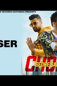Chore Sedhe Sadhe Haryanvi song Lyrics – BigMoney