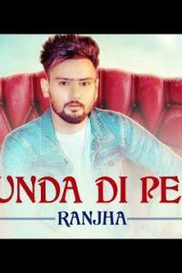 RAUNDA DE PETTI  punjabi song  Lyrics –RANJHA