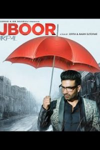 MAJBOOR punjabi song Lyrics– Preet Harpal