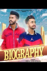 Biography punjabi song  Lyrics –Amar Sabherwal