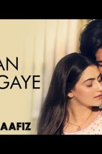 Jaan Ban Gaye hindi song Lyrics –Khuda Haafiz