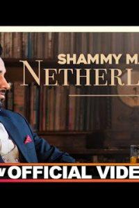 Netherland punjabi song Lyrics–Shammy Mansa