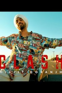 CLASH punjabi song Lyrics–Diljit Dosanjh
