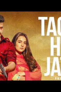 Tagda Hoja Jatta punjabi song Lyrics–Khazala