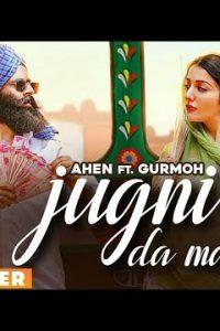 Jugni Da Mahiya punjabi song Lyrics–Ahen