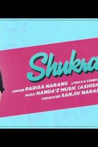 Shukrana punjabi song Lyrics–Parisa Narang
