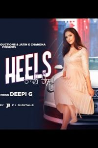 High Heels punjabi song Lyrics–Deepi G