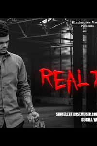 REAL TALK punjabi song Lyrics–SUCHA YAAR