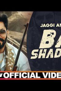 Bai Shadd De punjabi song Lyrics–Jaggi Amargarh