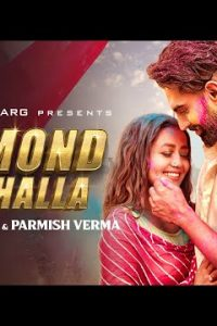 DIAMOND DA CHALLA punjabi song Lyrics–Neha Kakkar / Parmish Verma