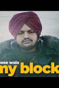 My Block punjabi song Lyrics–Sidhu Moose Wala