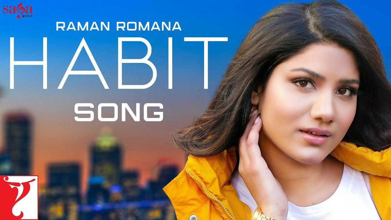 Habit punjabi song Lyrics– Raman Romana