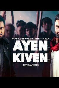 Ayen Kiven punjabi song Lyrics–Gippy Grewal