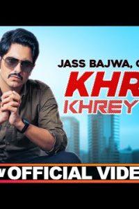 Khrey Khrey Jatt punjabi song Lyrics–Jass Bajwa
