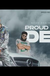Proud To Be Desi punjabi song Lyrics–Khan Bhaini ft Fateh