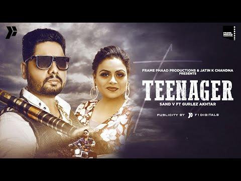 Teenager punjabi song Lyrics–Sand V ft Gurlez Akhtar