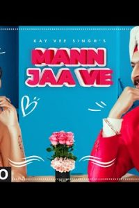 Mann Jaa Ve punjabi song Lyrics–Kay Vee Singh