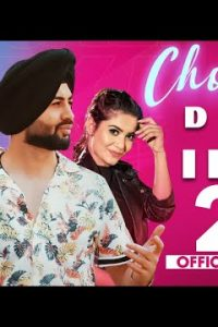 CHORNI punjabi song Lyrics–D CALI Ft IKKA