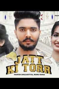 Jatt Ki Torr Haryanvi song Lyrics–Akash Tomar