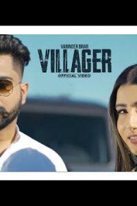Villagers punjabi song Lyrics–Varinder Brar