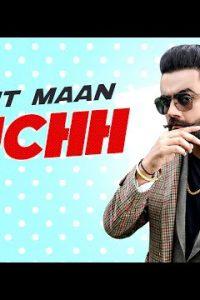 Muchh punjabi song Lyrics–Amrit Maan