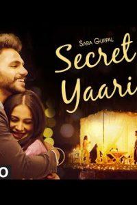 Secret Yaari punjabi song Lyrics–Sara Gurpal