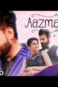 Aazmayash punjabi song Lyrics–Balraj
