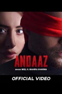 Andaaz punjabi song Lyrics–Miel
