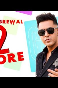 12 Bore punjabi song Lyrics–Gippy Grewal