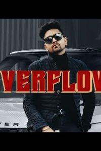 Overflow punjabi song Lyrics–Hairat Aulakh