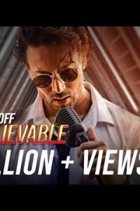 Unbelievable hindi song Lyrics –Tiger Shroff
