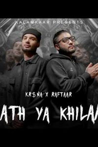 SAATH YA KHILAAF hindi song Lyrics –Raftaar, Krsna