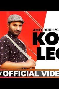 KOKO LEGI punjabi song Lyrics–Amit Dhull
