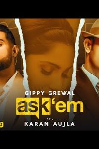 Ask Them punjabi song Lyrics–Gippy Grewal Feat. Karan Aujla