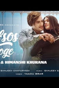 AFSOS KAROGE hindi song Lyrics –Asim Riaz & Himanshi Khurana