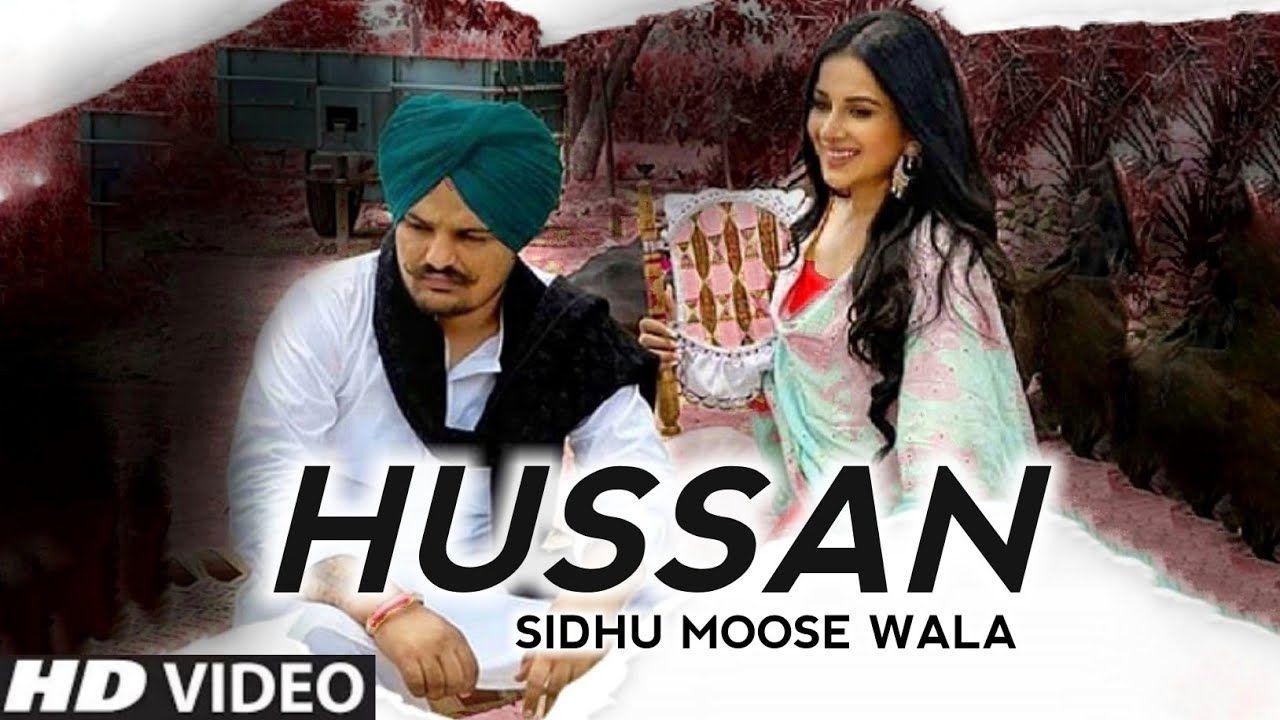 Hussan punjabi song Lyrics–Sidhu Moose wala