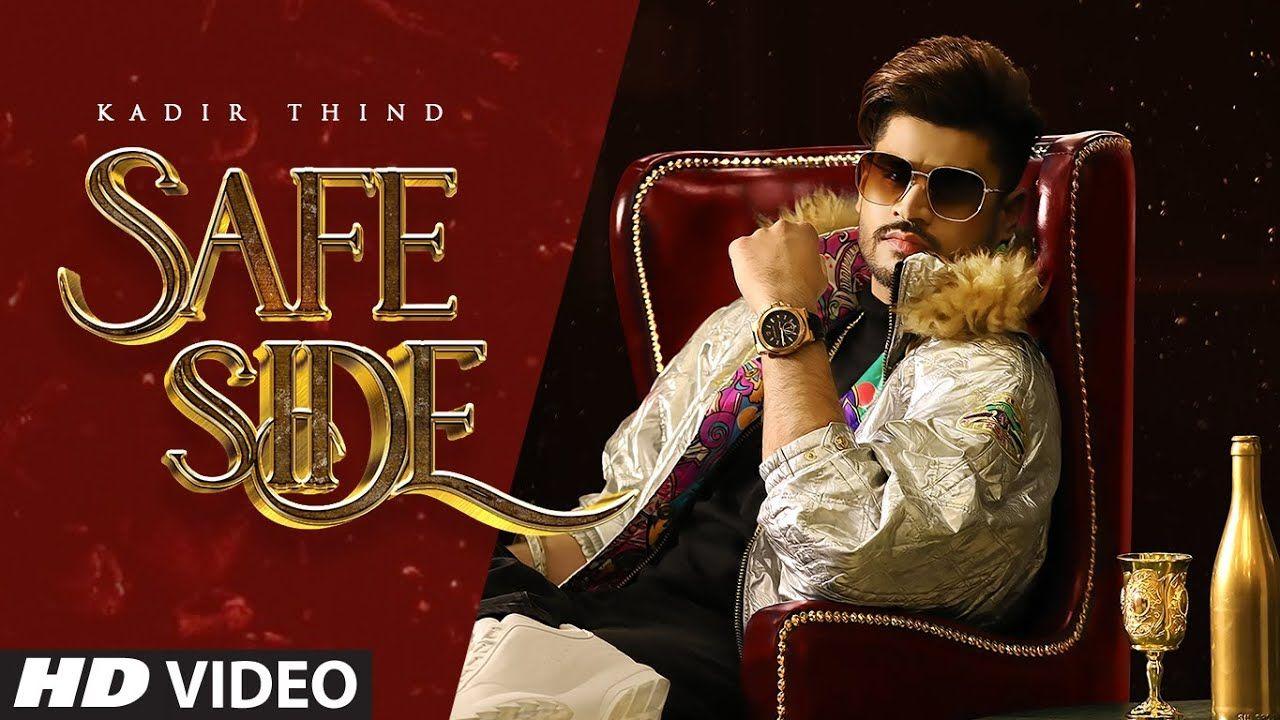 Safe Side punjabi song Lyrics–Kadir Thind