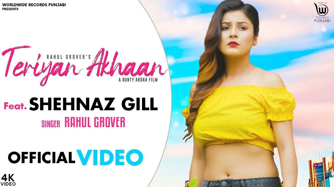 Teriyan Akhaan punjabi song Lyrics–RAHUL GROVER