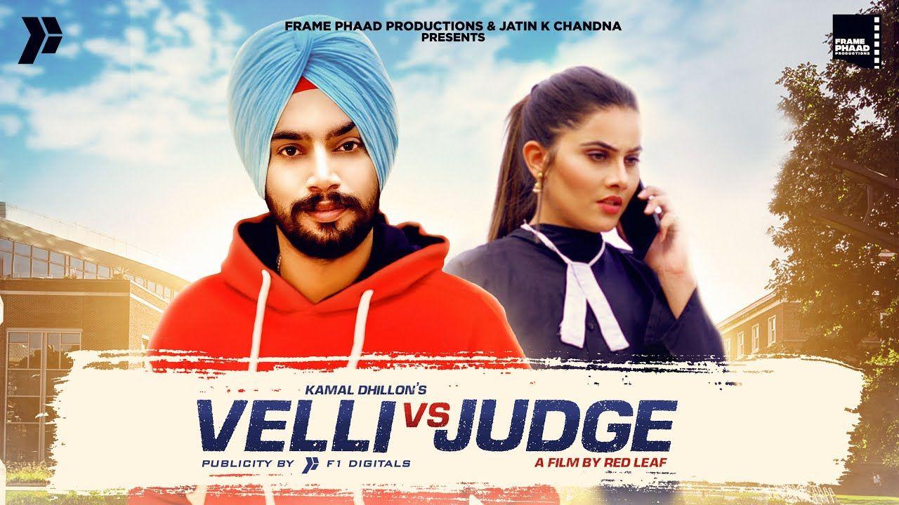 Velli Vs Judge punjabi song Lyrics–Kamal Dhillon