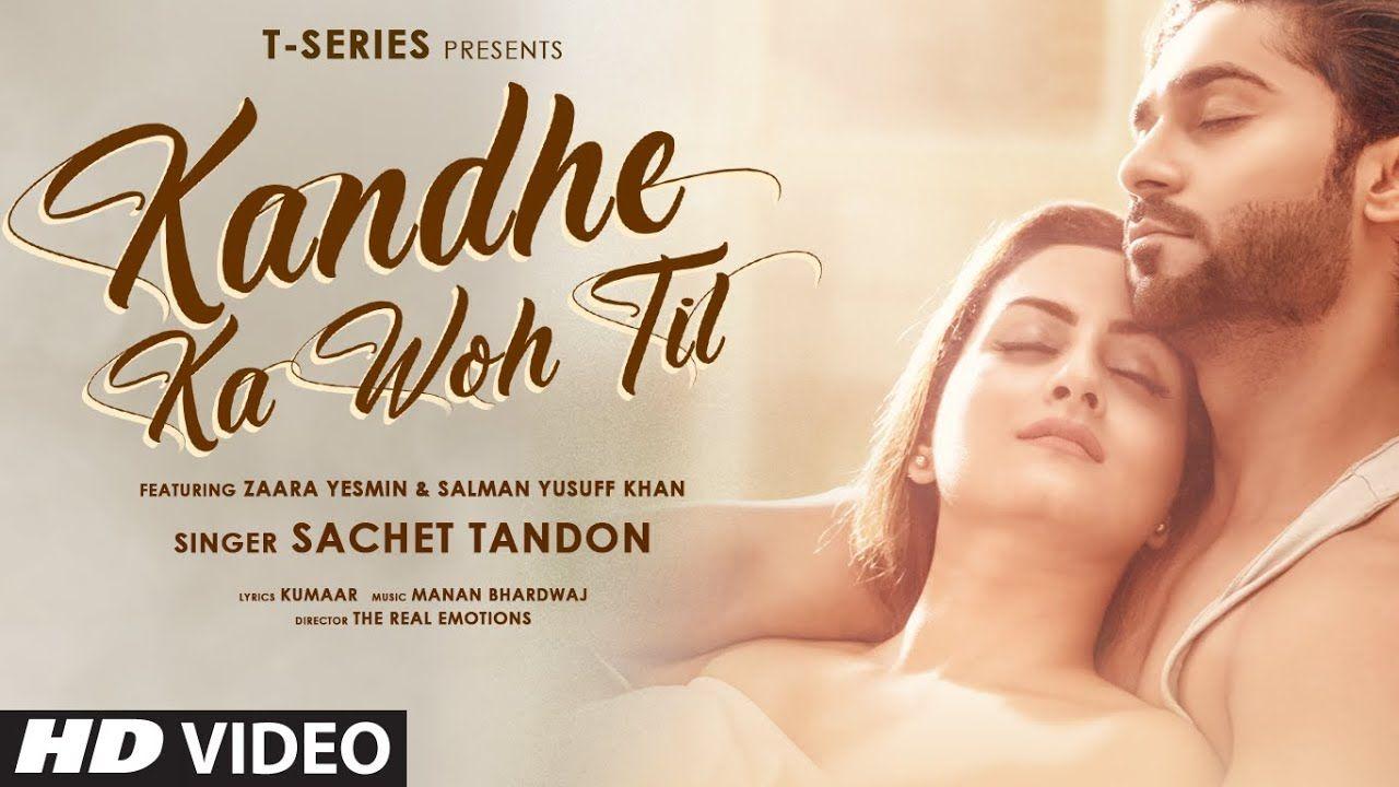 Kandhe Ka Woh Til hindi song Lyrics –Sachet Tandon