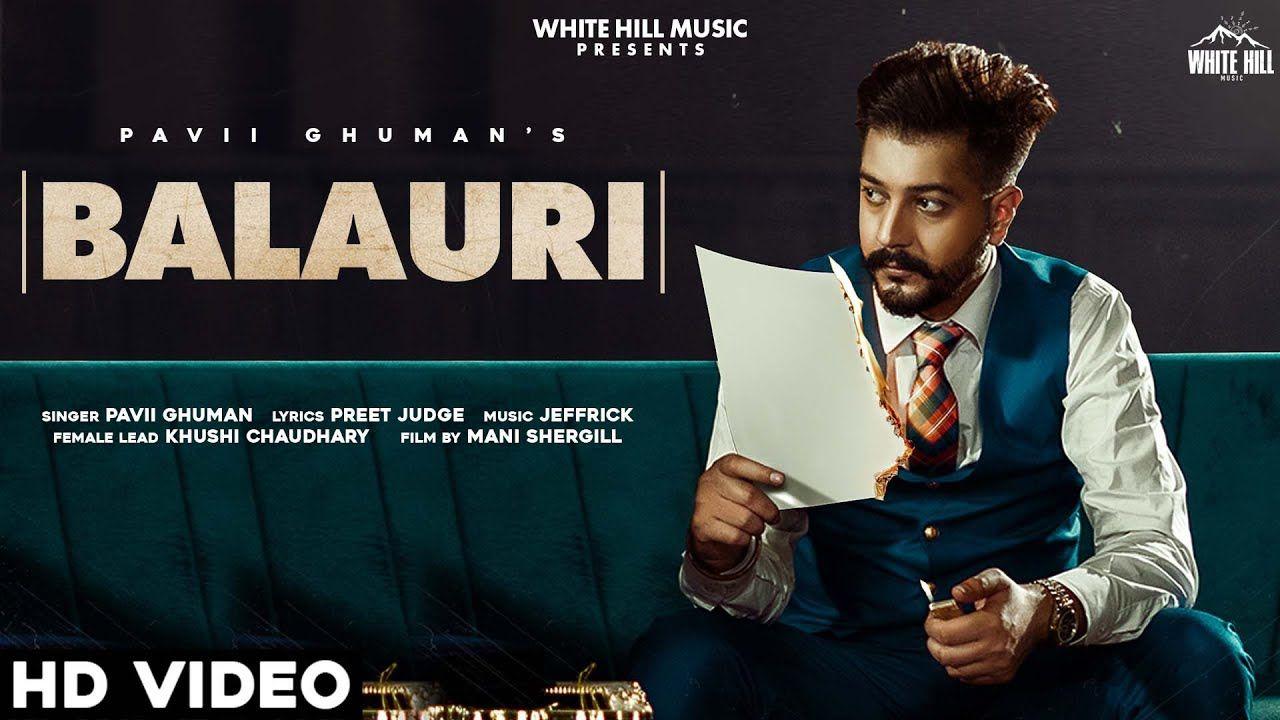 BALAURI  punjabi song Lyrics–Pavii Ghuman