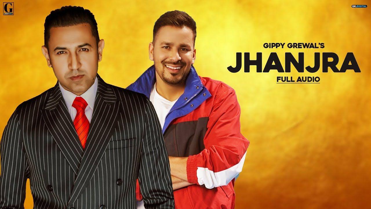 Jhanjra punjabi song Lyrics–Gippy Grewal